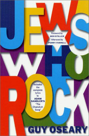 Jews Who Rock by Guy Oseary