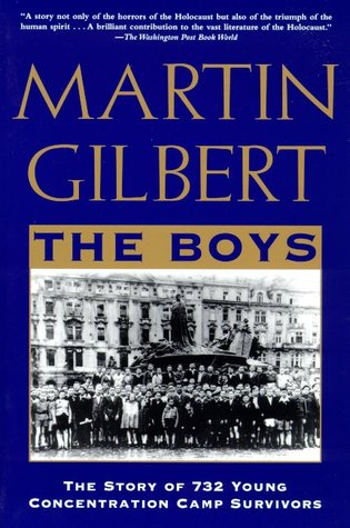 The Boys: The Story of 732 Young Concentration Camp Survivors