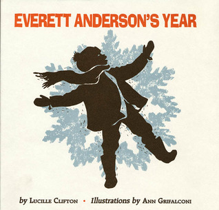 Everett Anderson's Year by Lucille Clifton
