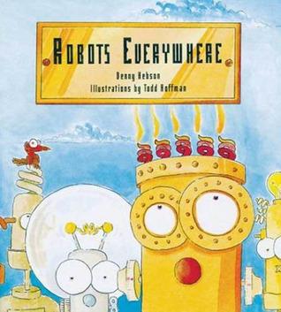 Robots Everywhere