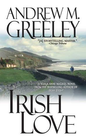 Irish Love by Andrew M. Greeley