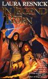In Legend Born (Chronicles of Sirkara, #1)