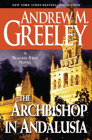 The Archbishop in Andalusia (Blackie Ryan, #17)