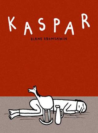 Kaspar by Diane Obomsawin
