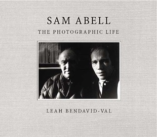 Sam Abell: The Photographic Life