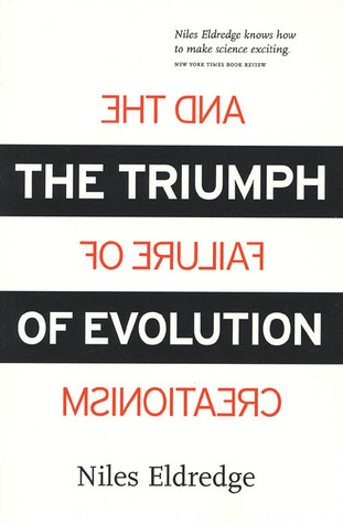 The Triumph of Evolution by Niles Eldredge