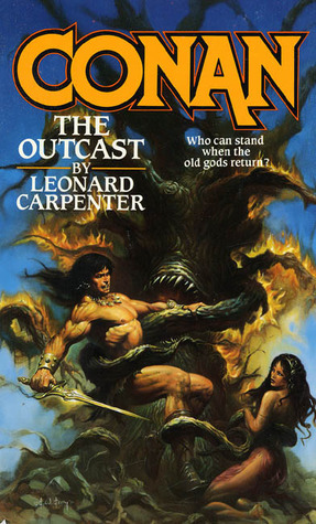 Conan The Outcast by Leonard P. Carpenter