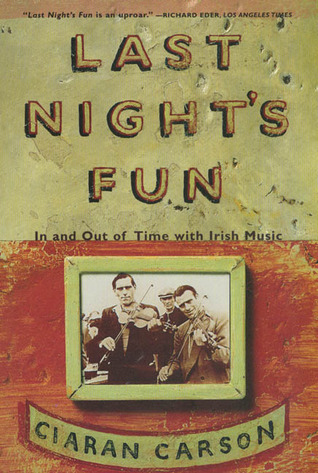 Last Night's Fun: In and Out of Time with Irish Music