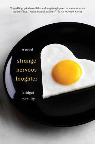 Strange Nervous Laughter by Bridget McNulty