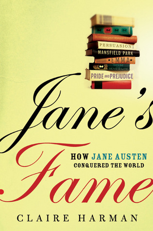 Ebook Jane's Fame: How Jane Austen Conquered the World by Claire Harman PDF!