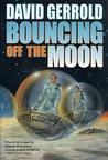Bouncing Off the Moon (Dingilliad, #2)