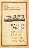 Queen Emma and the Vikings by Harriet O'Brien