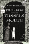 Tales of Terror from the Tunnel's Mouth (Tales of Terror, #3)