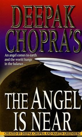 Deepak Chopra's The Angel is Near
