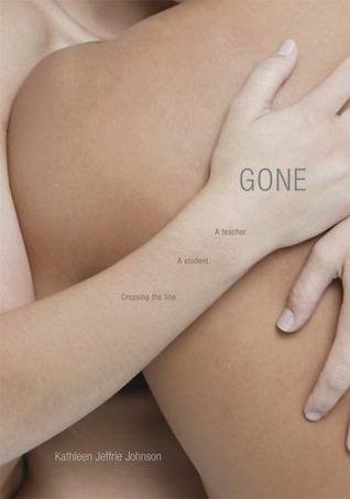 Gone by Kathleen Jeffrie Johnson