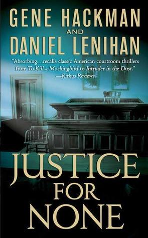 Justice For None PDF ePub 978-0312995171
