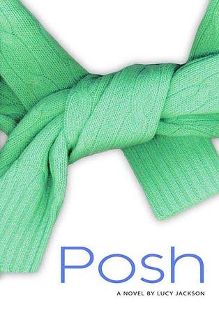 Posh by Lucy Jackson
