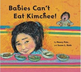 Babies Can't Eat Kimchee! 978-1599900179 por Nancy Patz DJVU PDF