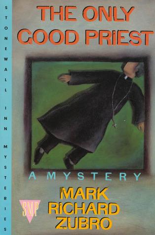 The Only Good Priest (Tom Mason & Scott Carpenter, #3)