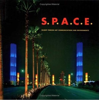S.P.A.C.E INTL: Selbert Perkins Art, Communications, and Environments