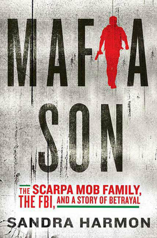 mafia-son-the-scarpa-mob-family-the-fbi-and-a-story-of-betrayal