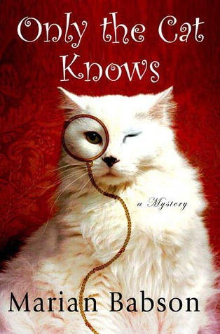 Ebook Only the Cat Knows by Marian Babson PDF!