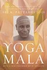 Yoga Mala: The Or...