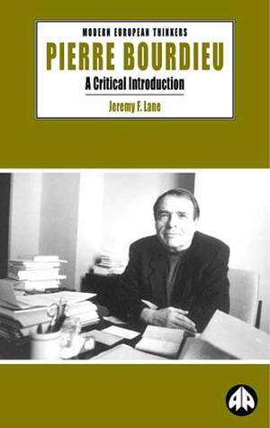 Pierre Bourdieu: A Critical Introduction
