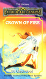 Crown of Fire (Forgotten Realms: The Harpers, #9; Shandril's Saga, #2)