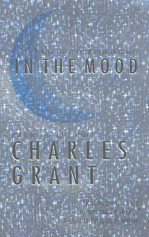 In the Mood by Charles L. Grant