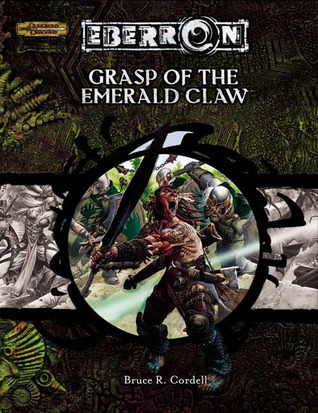 Grasp of the Emerald Claw: A 6th-Level Adventure