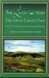 The Luck of the Irish: Our Life in County Clare