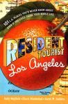 Resident Tourist: Los Angeles