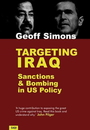 Targeting Iraq: Sanctions & Bombing in US Policy