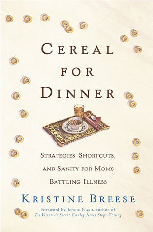 cereal-for-dinner-strategies-shortcuts-and-sanity-for-moms-battling-illness