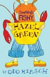 Something's Fishy, Hazel Green (Hazel Green, #2)