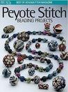Peyote Stitch: Beading Projects