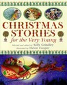 Christmas Stories For The Very Young by Sally Grindley