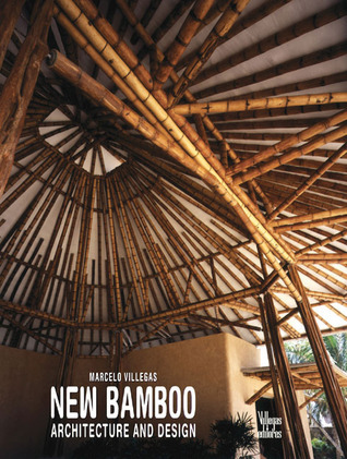 New Bamboo: Architecture and Design