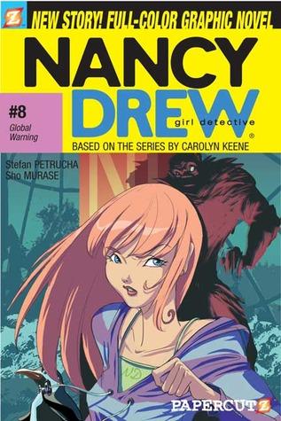 Global Warning (Nancy Drew: Girl Detective Graphic Novels, #8)