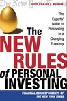 The New Rules of Personal Investing: The Experts' Guide to Prospering in a Changing Economy