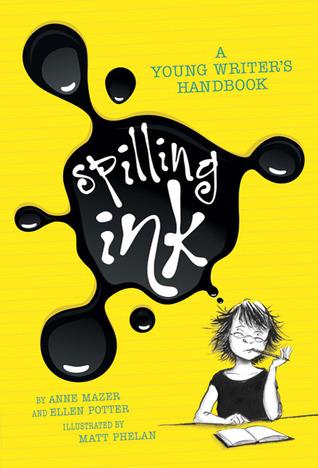 Spilling Ink by Anne Mazer