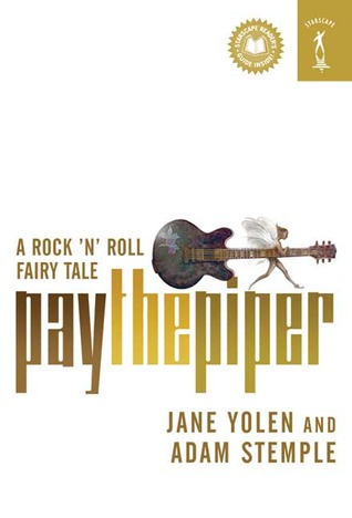 Pay the Piper (A Rock 'n' Roll Fairy Tale, #1)