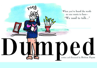 Dumped: When You are Unexpectedly Single