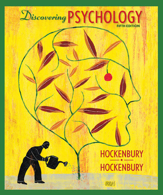 Hockenbury hockenbury psychology 5th edition.