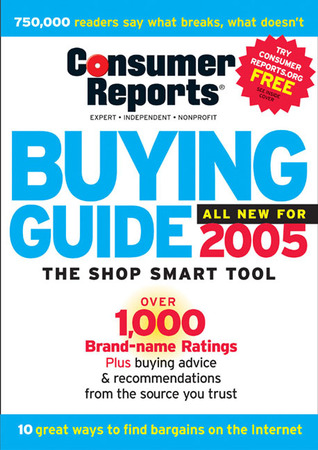 Consumer Reports Buying Guide 2005 by Consumer Reports
