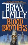 Vampire World I: Blood Brothers (Necroscope, #6)