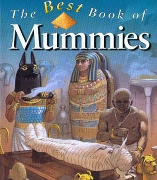 The Best Book of Mummies (Best Book Of...)