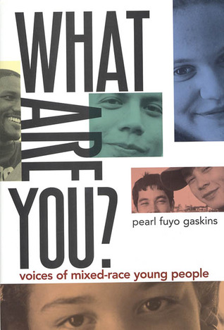 What Are You? by Pearl Fuyo Gaskins