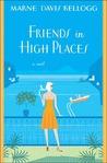 Friends in High Places (Kick Keswick, #4)